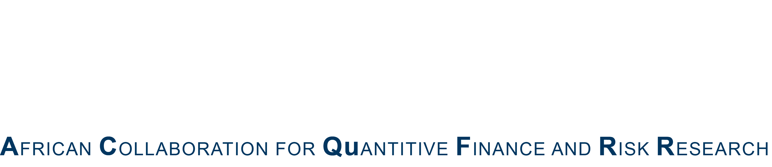 ACQuFRR - African Collaboration for Quantitative Finance and Risk Research